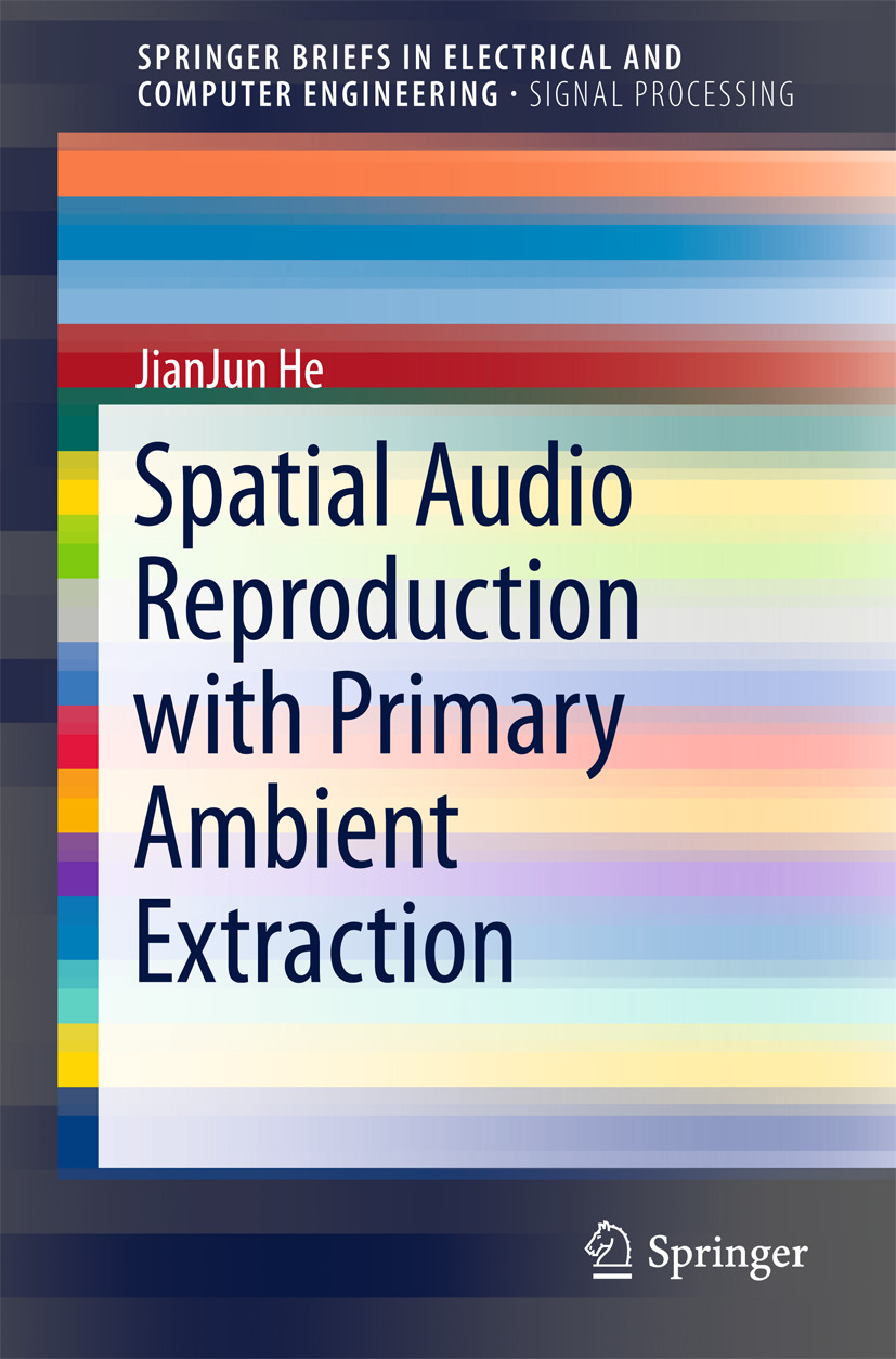 He, JianJun - Spatial Audio Reproduction with Primary Ambient Extraction, e-bok