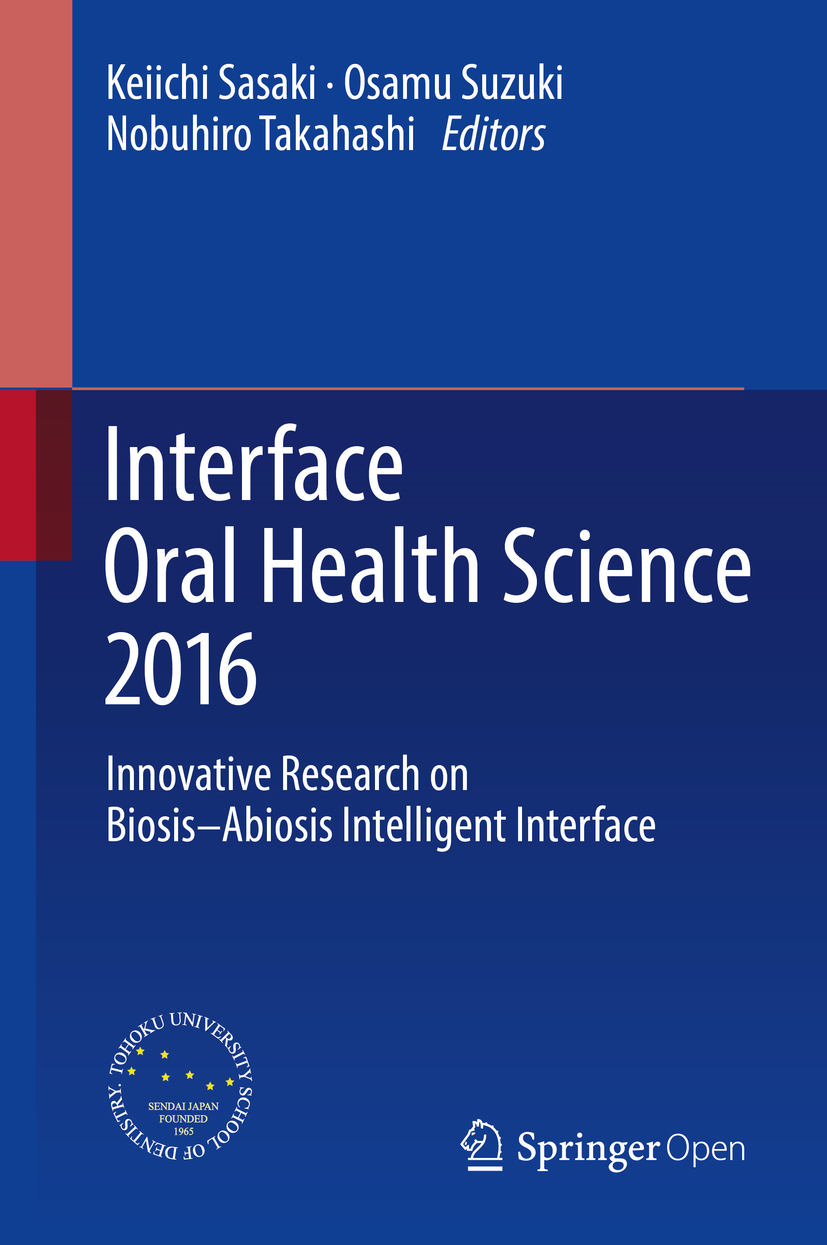 Sasaki, Keiichi - Interface Oral Health Science 2016, ebook