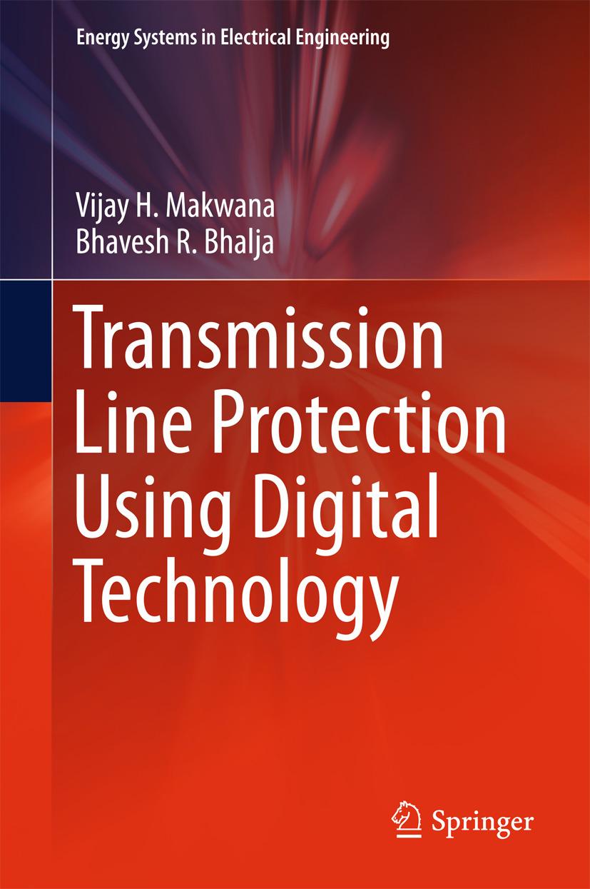 Bhalja, Bhavesh R. - Transmission Line Protection Using Digital Technology, ebook