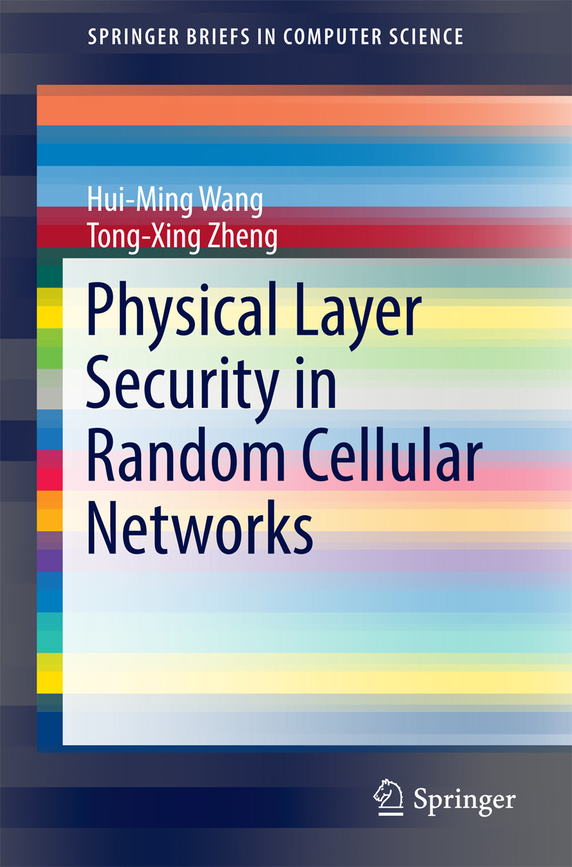 Wang, Hui-Ming - Physical Layer Security in Random Cellular Networks, ebook