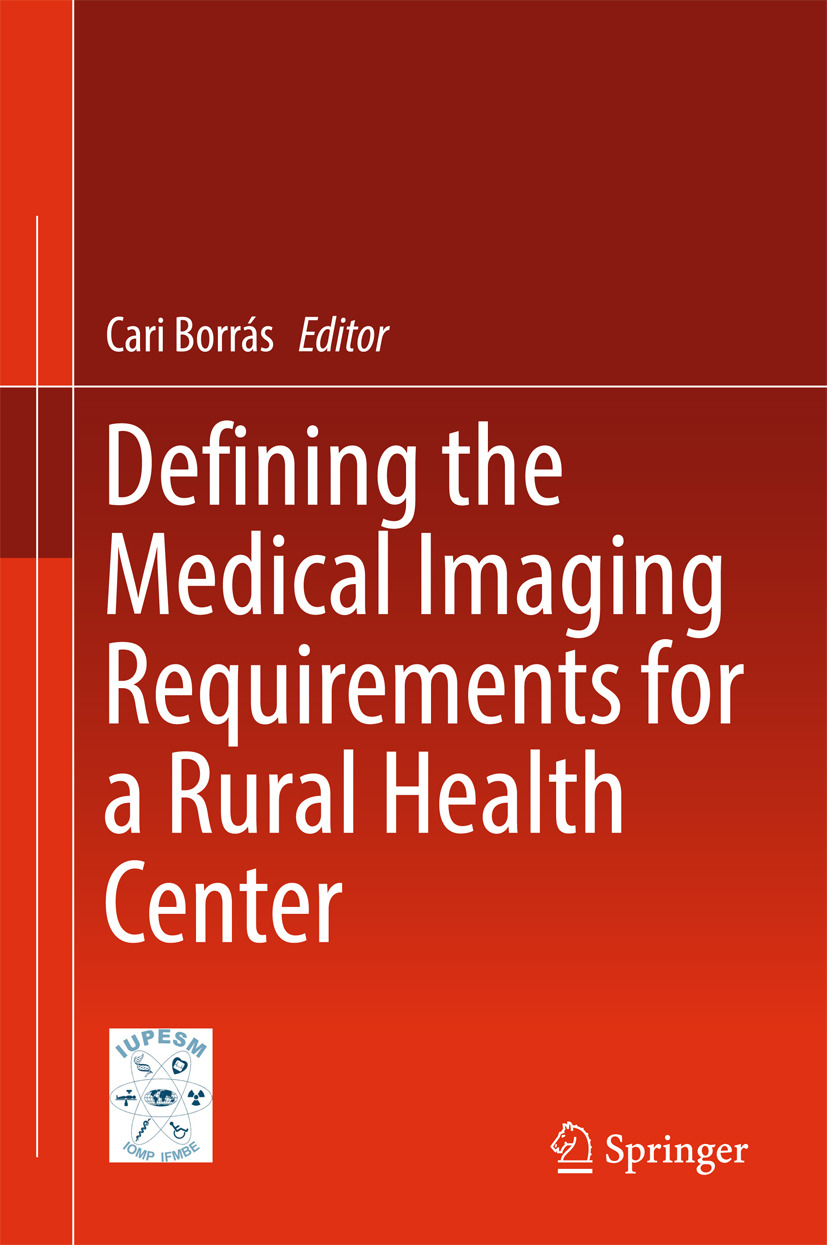 Borrás, Cari - Defining the Medical Imaging Requirements for a Rural Health Center, ebook