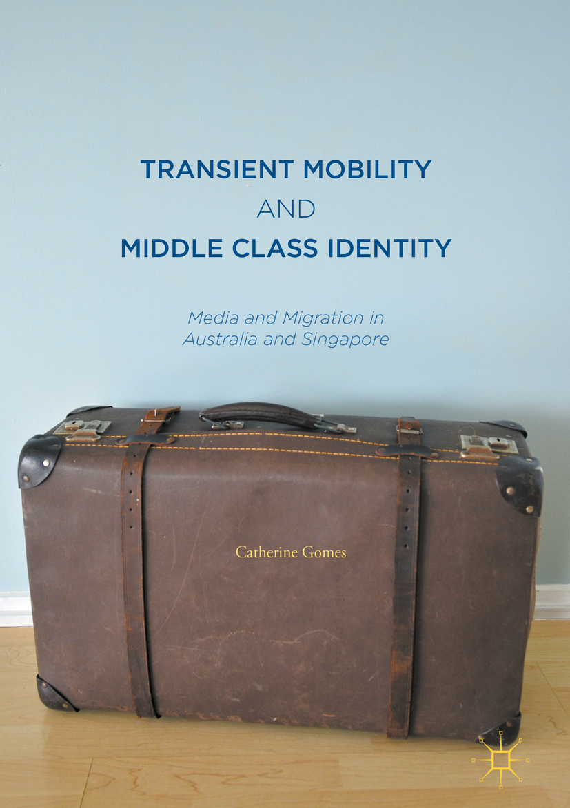 Gomes, Catherine - Transient Mobility and Middle Class Identity, ebook