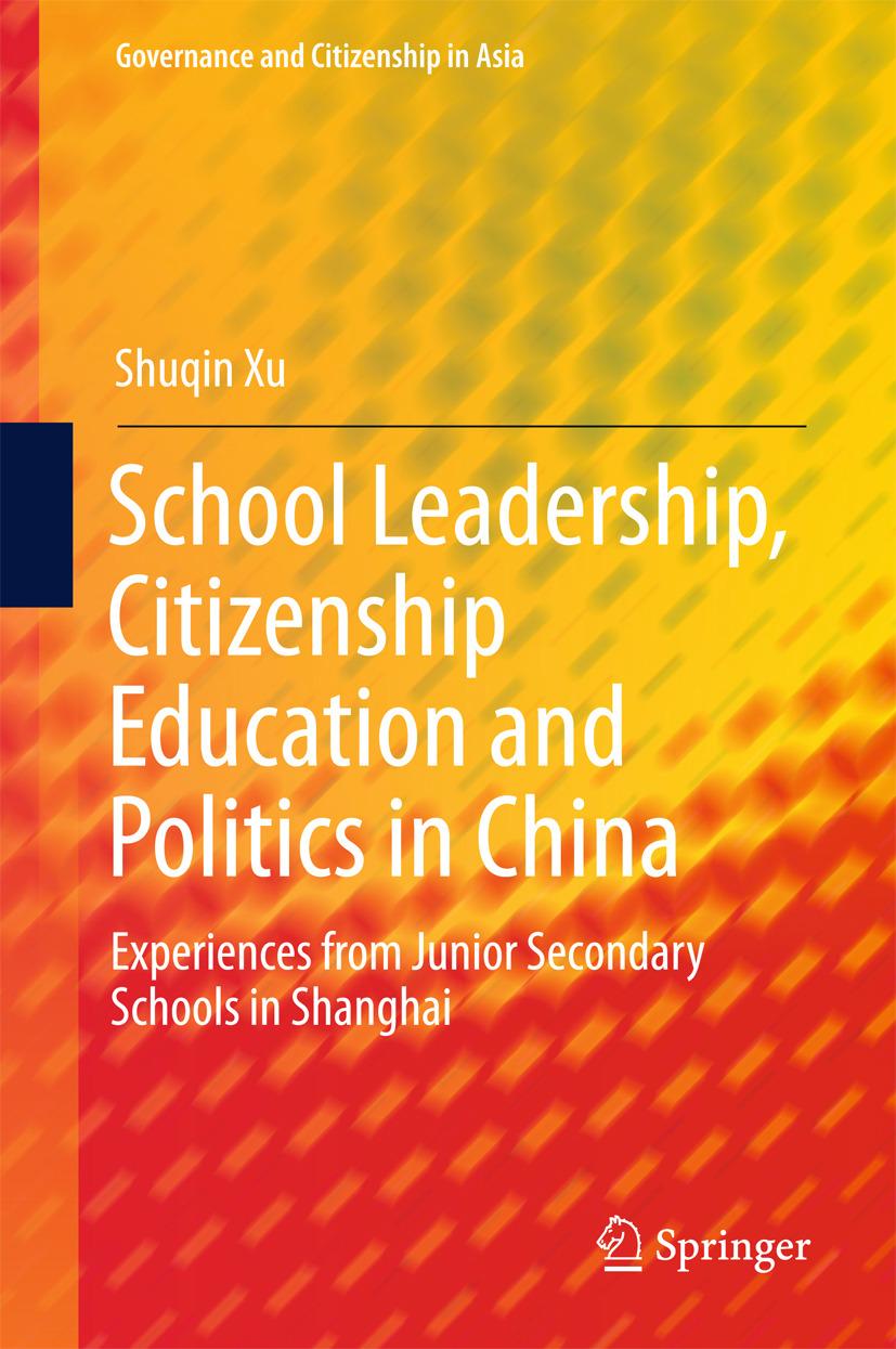 Xu, Shuqin - School Leadership, Citizenship Education and Politics in China, ebook