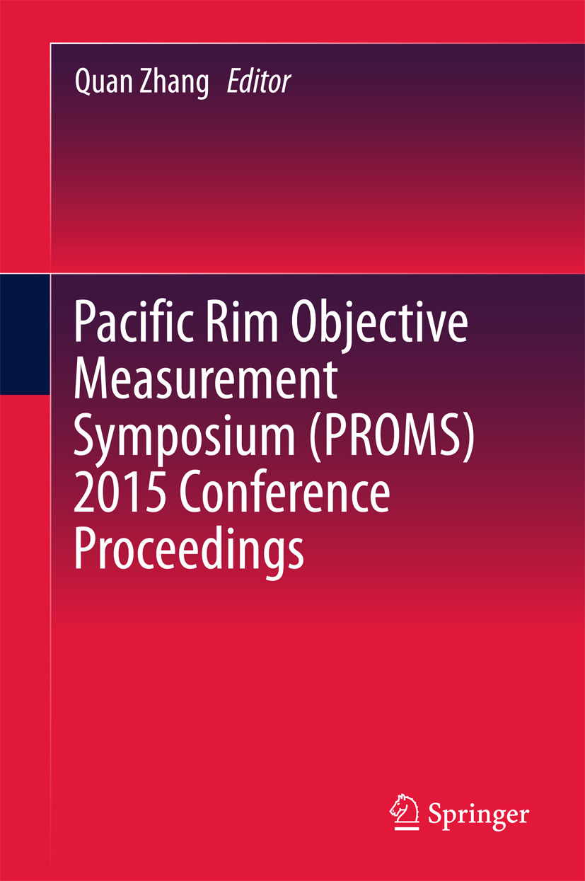 Zhang, Quan - Pacific Rim Objective Measurement Symposium (PROMS) 2015 Conference Proceedings, ebook