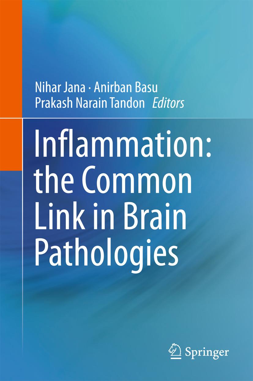 Basu, Anirban - Inflammation: the Common Link in Brain Pathologies, ebook
