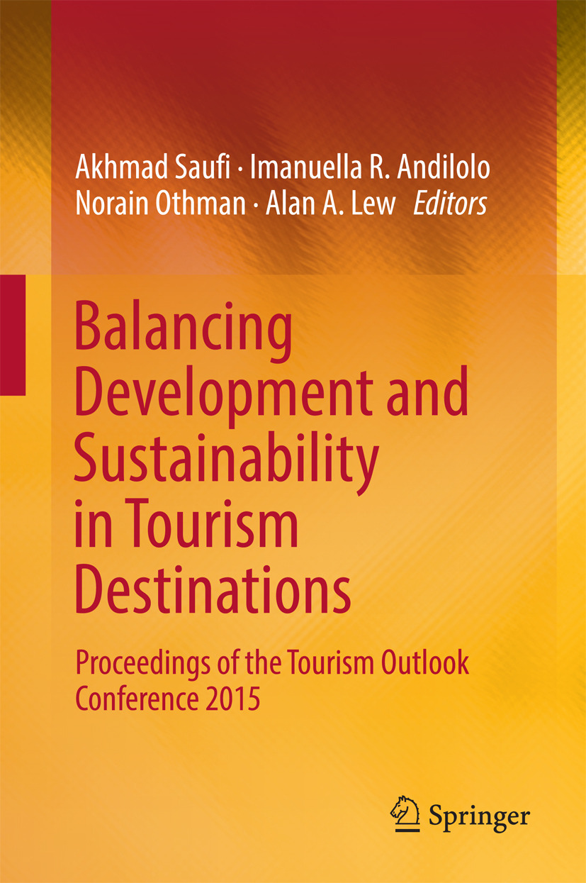 Andilolo, Imanuella R. - Balancing Development and Sustainability in Tourism Destinations, ebook