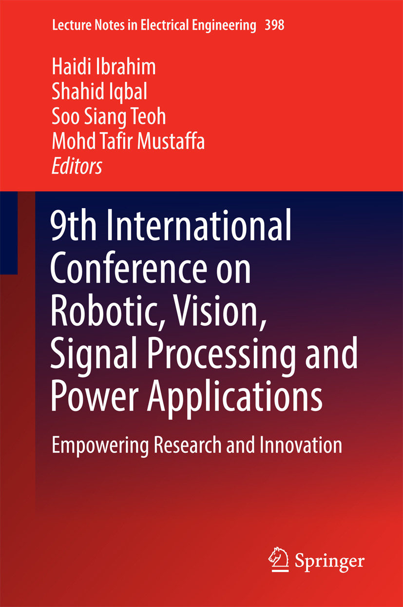 Ibrahim, Haidi - 9th International Conference on Robotic, Vision, Signal Processing and Power Applications, ebook