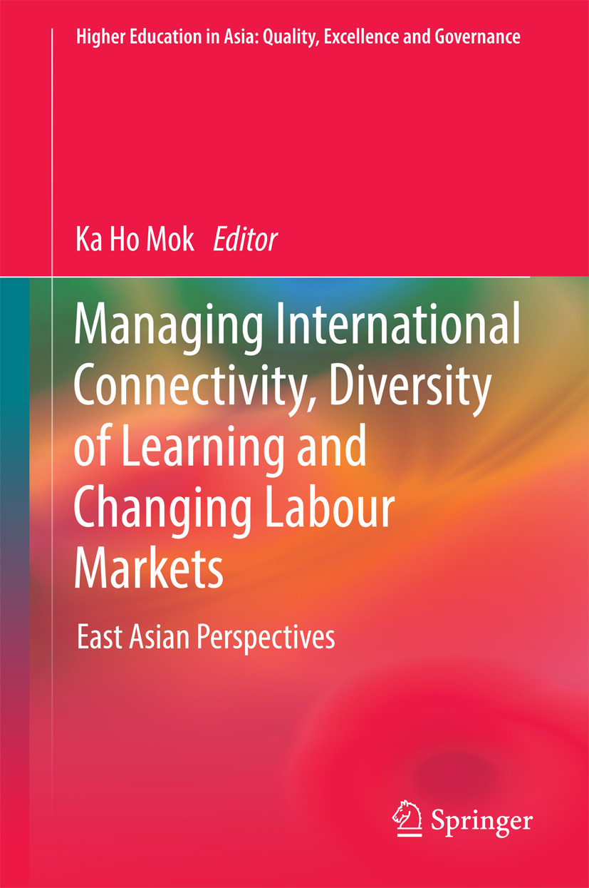 Mok, Ka Ho - Managing International Connectivity, Diversity of Learning and Changing Labour Markets, ebook