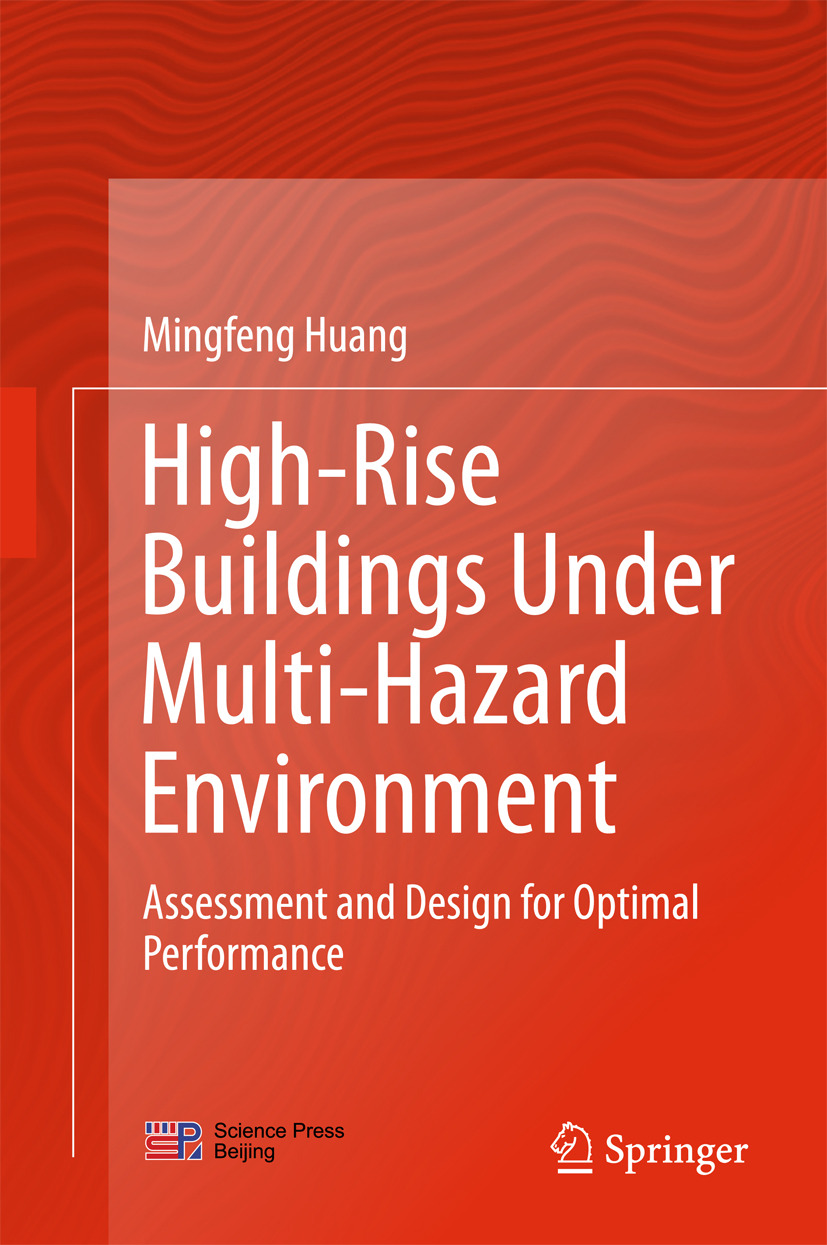 Huang, Mingfeng - High-Rise Buildings under Multi-Hazard Environment, ebook