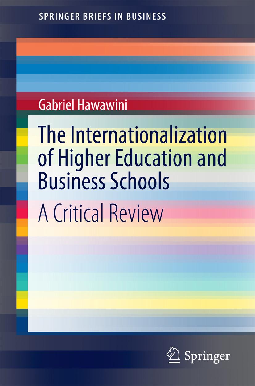 Hawawini, Gabriel - The Internationalization of Higher Education and Business Schools, ebook