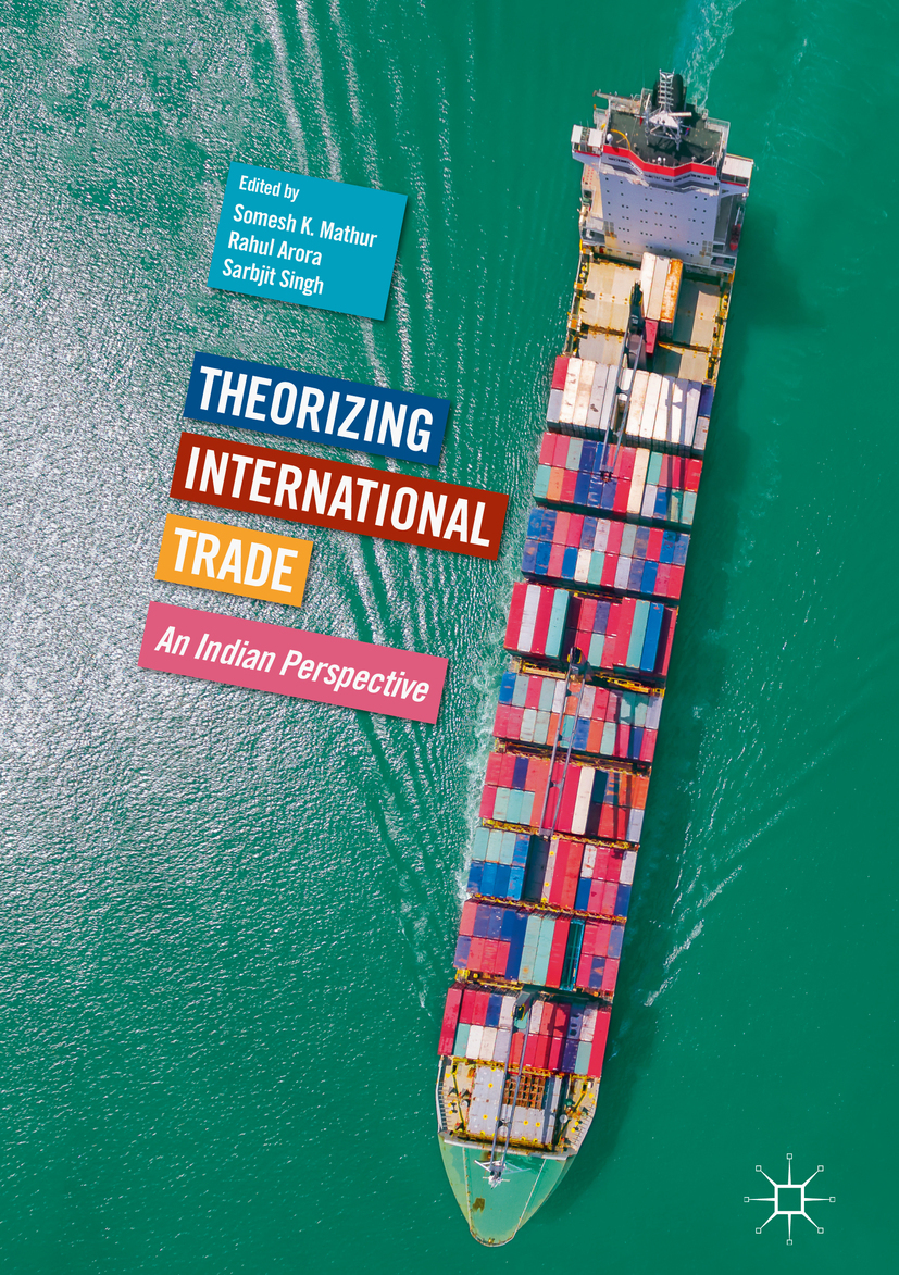 Arora, Rahul - Theorizing International Trade, ebook