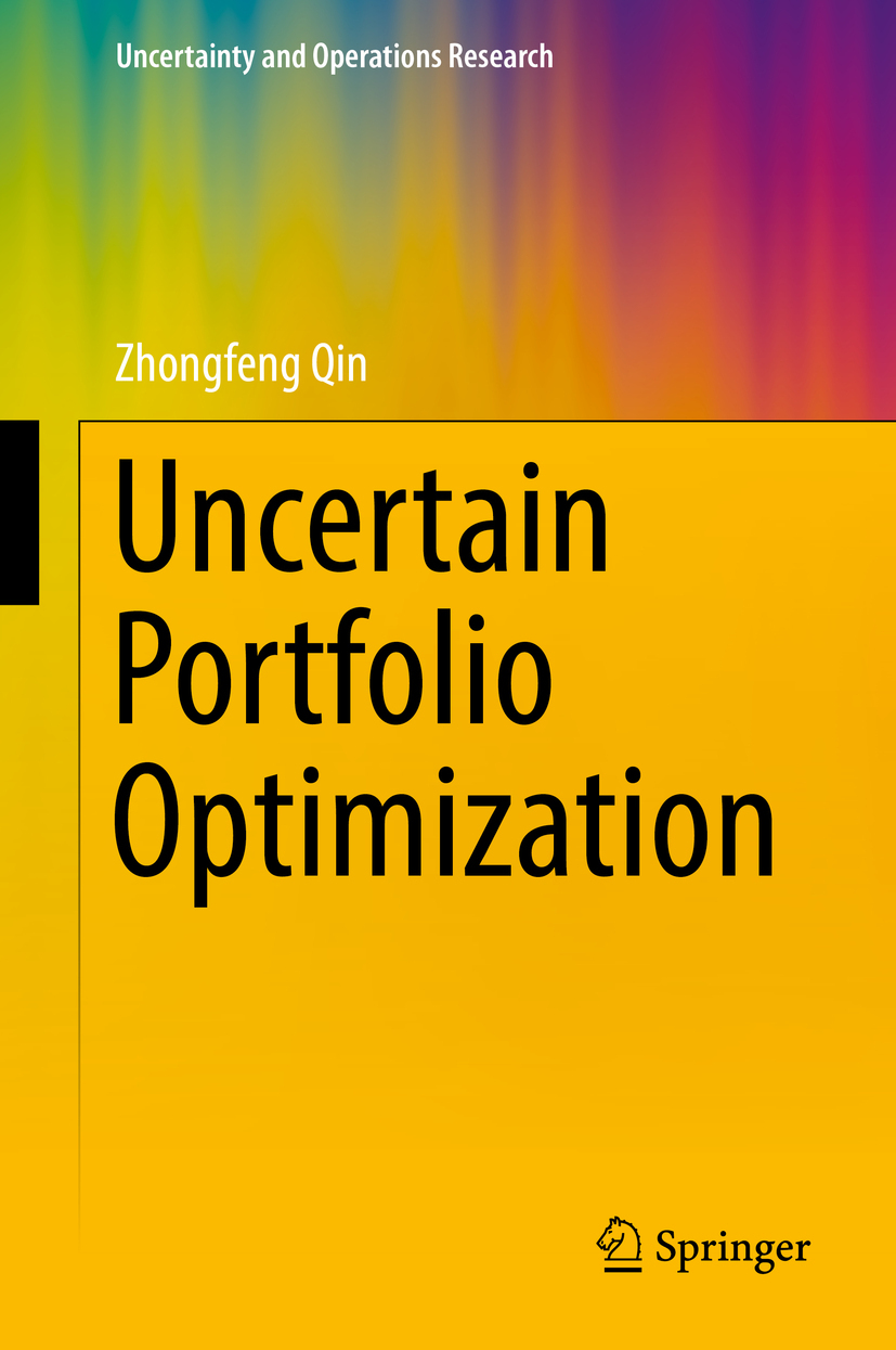 Qin, Zhongfeng - Uncertain Portfolio Optimization, ebook