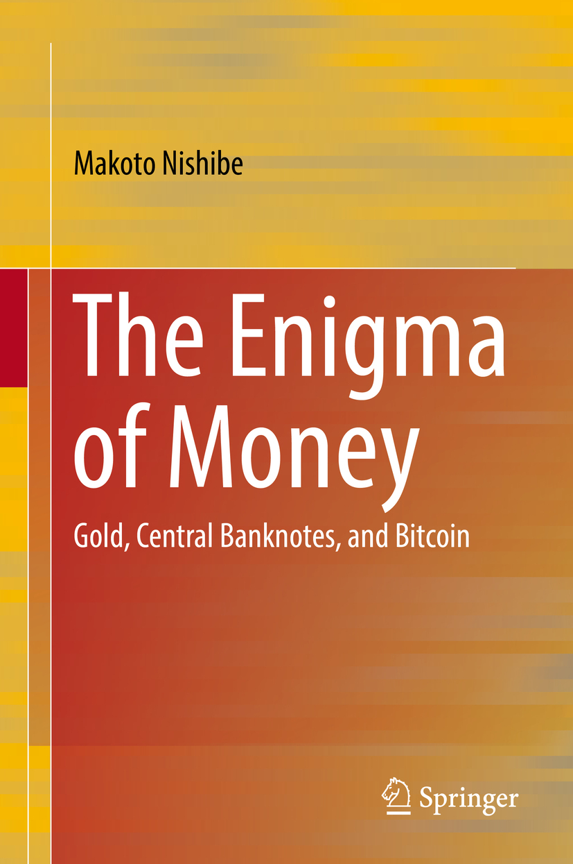 Nishibe, Makoto - The Enigma of Money, ebook