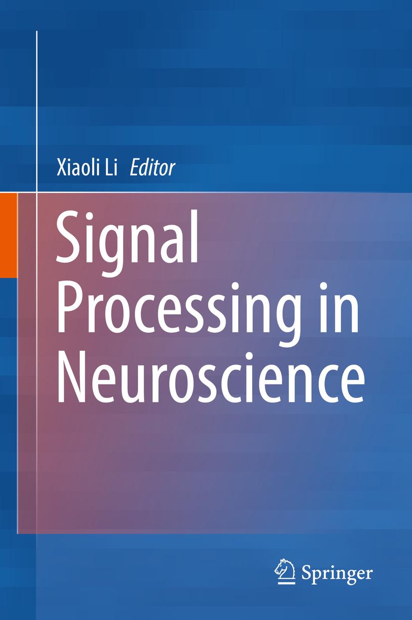 Li, Xiaoli - Signal Processing in Neuroscience, ebook