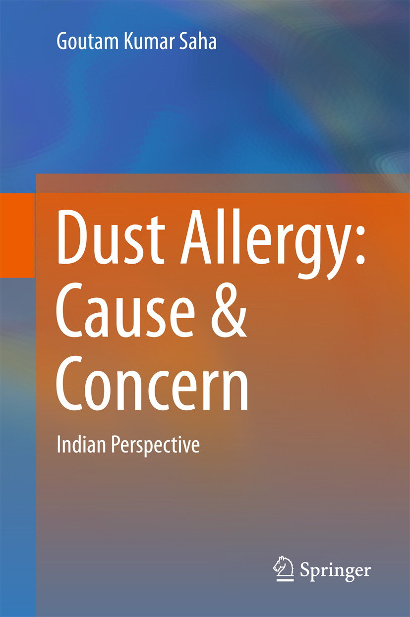 Saha, Goutam Kumar - Dust Allergy: Cause & Concern, ebook