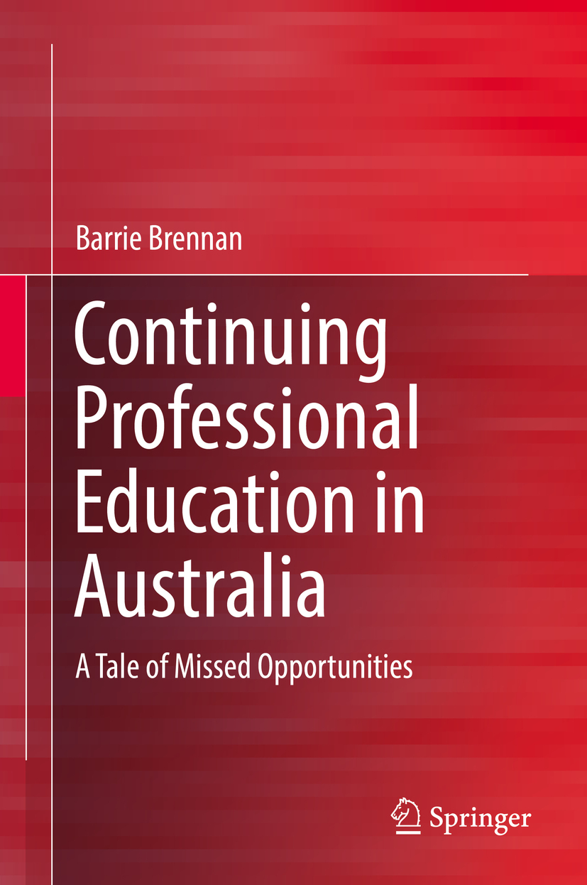 Brennan, Barrie - Continuing Professional Education in Australia, ebook
