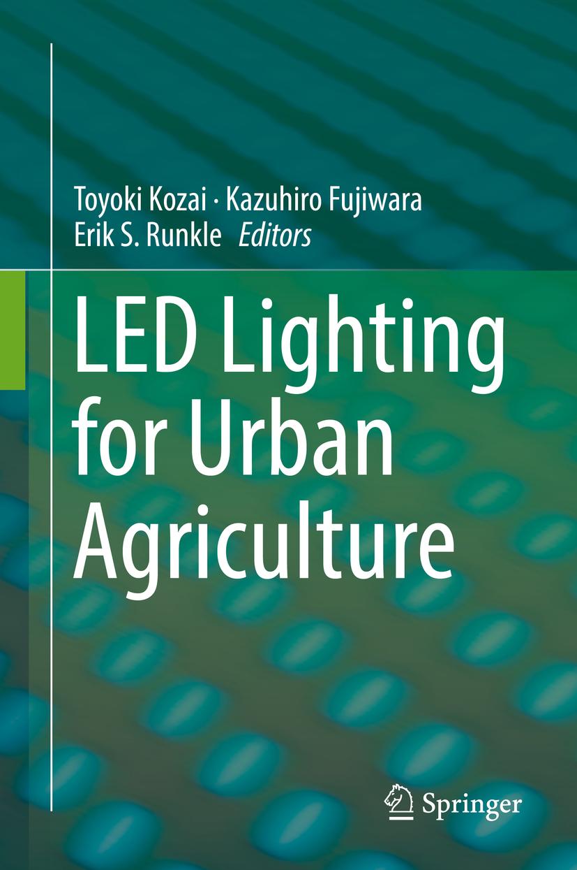 Fujiwara, Kazuhiro - LED Lighting for Urban Agriculture, ebook