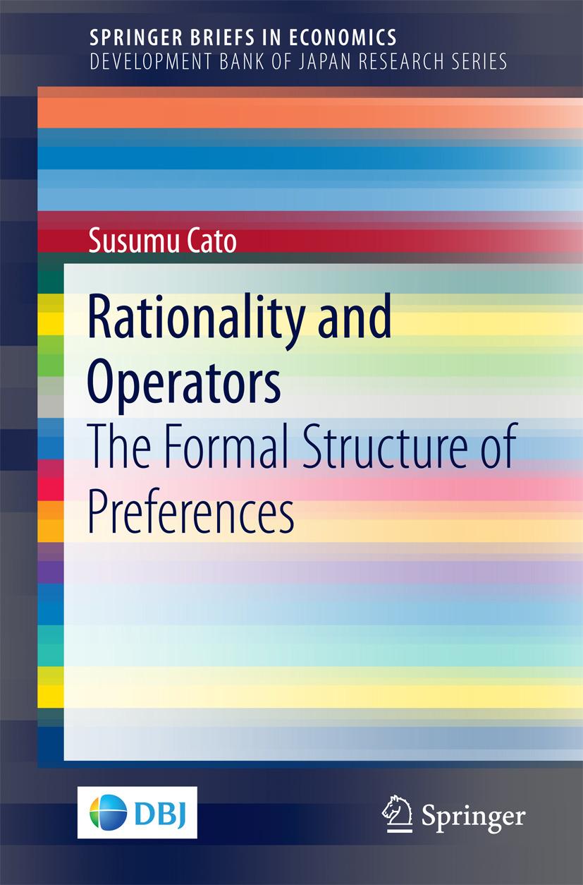 Cato, Susumu - Rationality and Operators, ebook