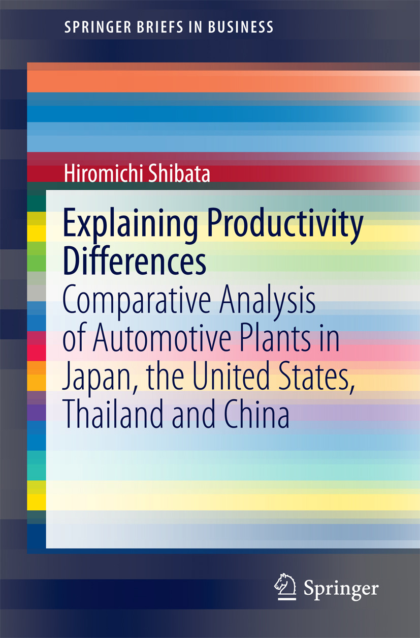 Shibata, Hiromichi - Explaining Productivity Differences, ebook