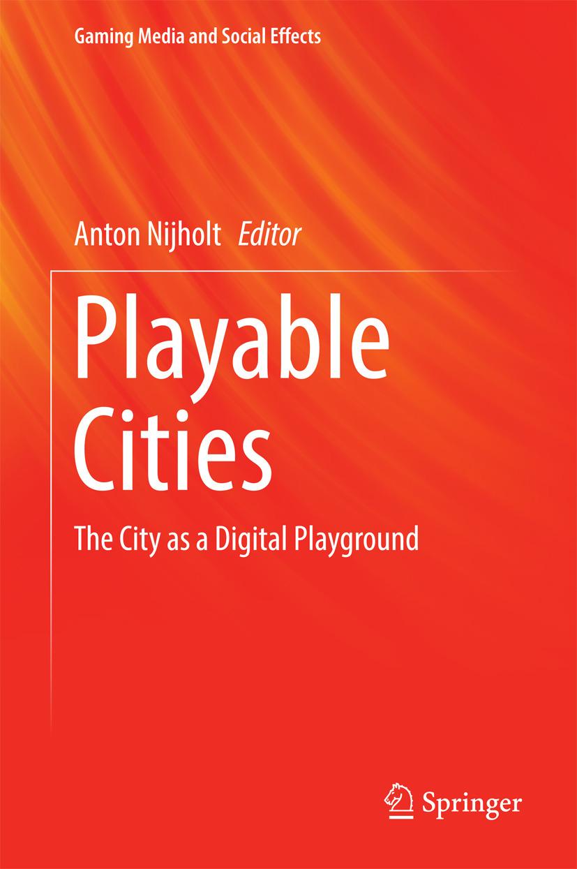 Nijholt, Anton - Playable Cities, ebook