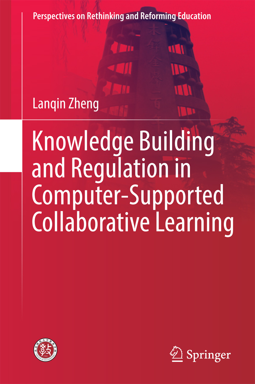 Zheng, Lanqin - Knowledge Building and Regulation in Computer-Supported Collaborative Learning, ebook