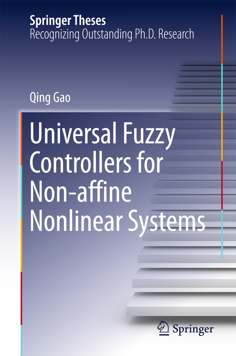 Gao, Qing - Universal Fuzzy Controllers for Non-affine Nonlinear Systems, ebook