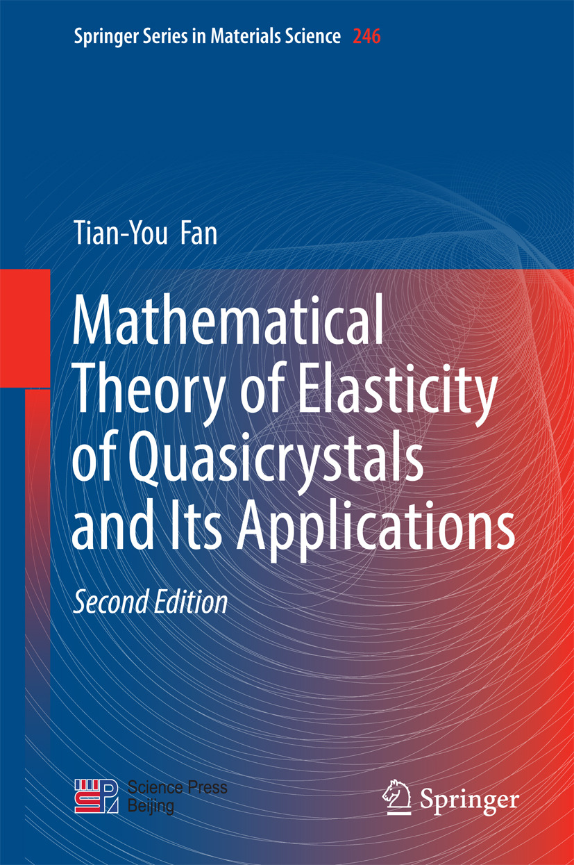 Fan, Tian-You - Mathematical Theory of Elasticity of Quasicrystals and Its Applications, ebook