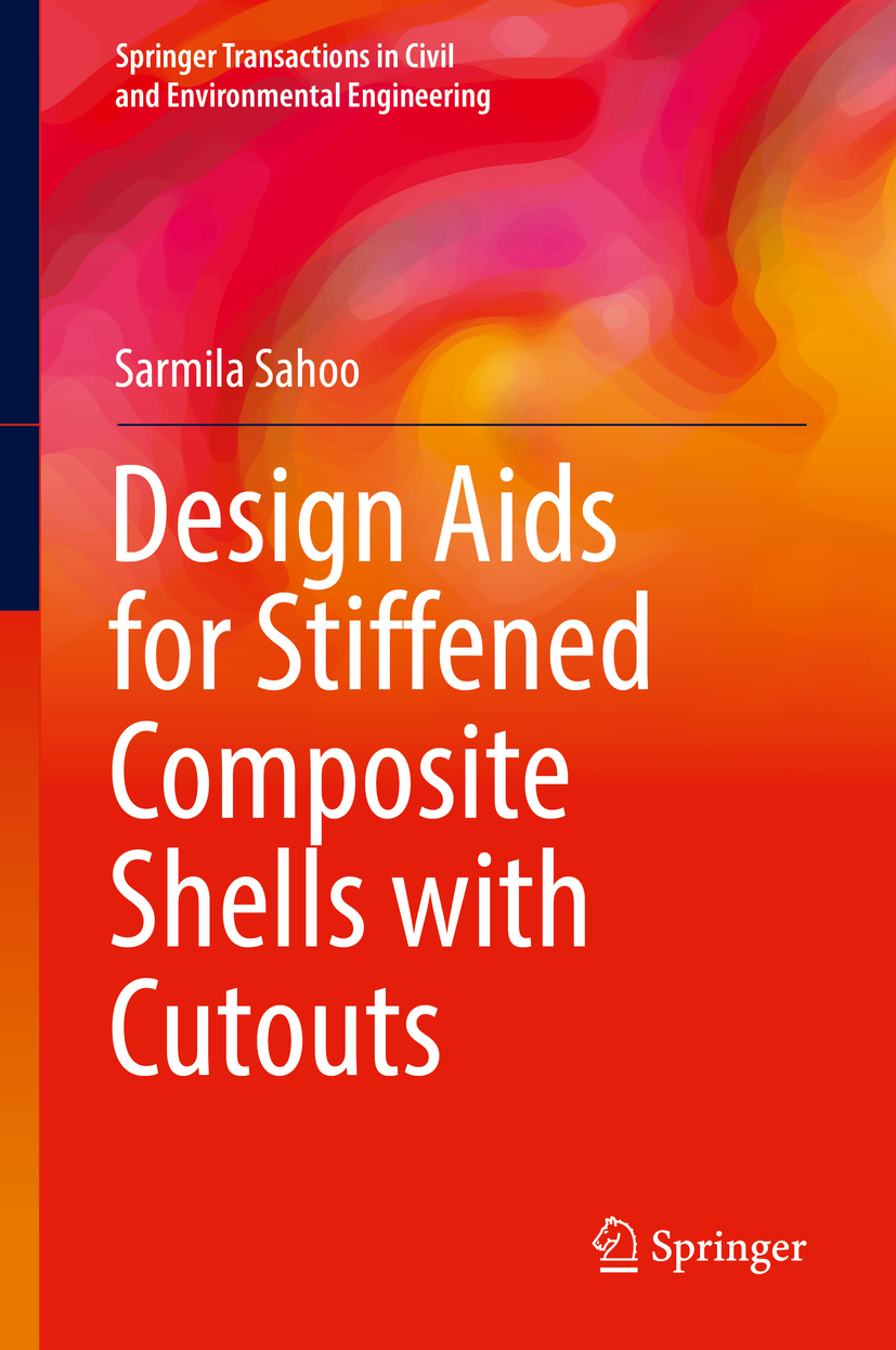 Sahoo, Sarmila - Design Aids for Stiffened Composite Shells with Cutouts, ebook