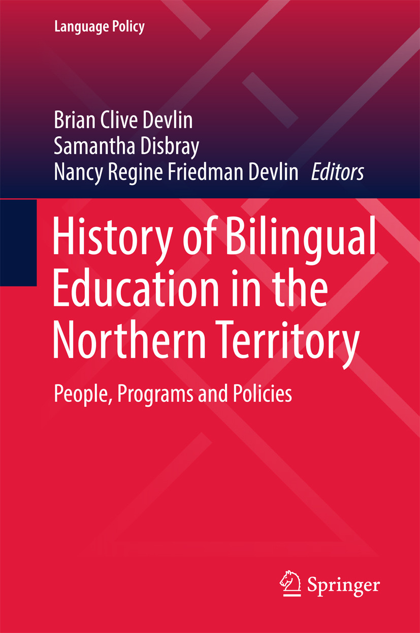 Devlin, Brian Clive - History of Bilingual Education in the Northern Territory, ebook