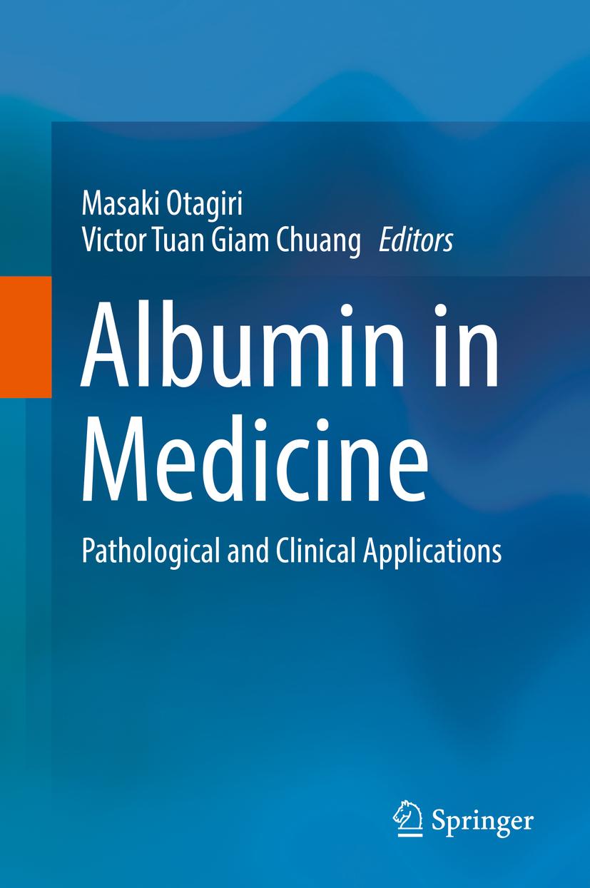 Chuang, Victor Tuan Giam - Albumin in Medicine, ebook