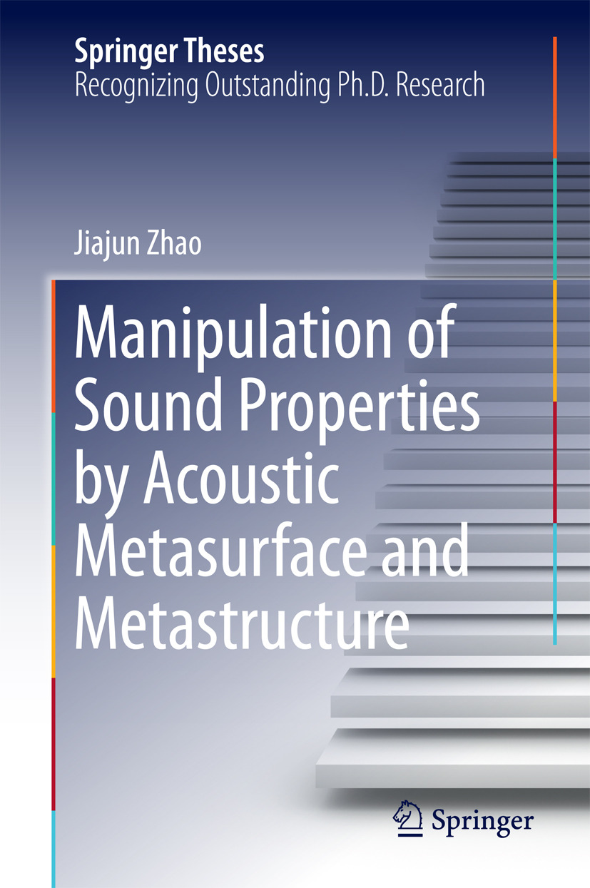 Zhao, Jiajun - Manipulation of Sound Properties by Acoustic Metasurface and Metastructure, ebook