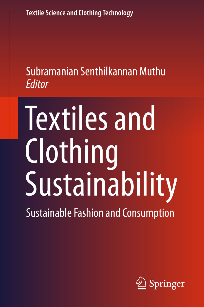 Muthu, Subramanian Senthilkannan - Textiles and Clothing Sustainability, e-bok