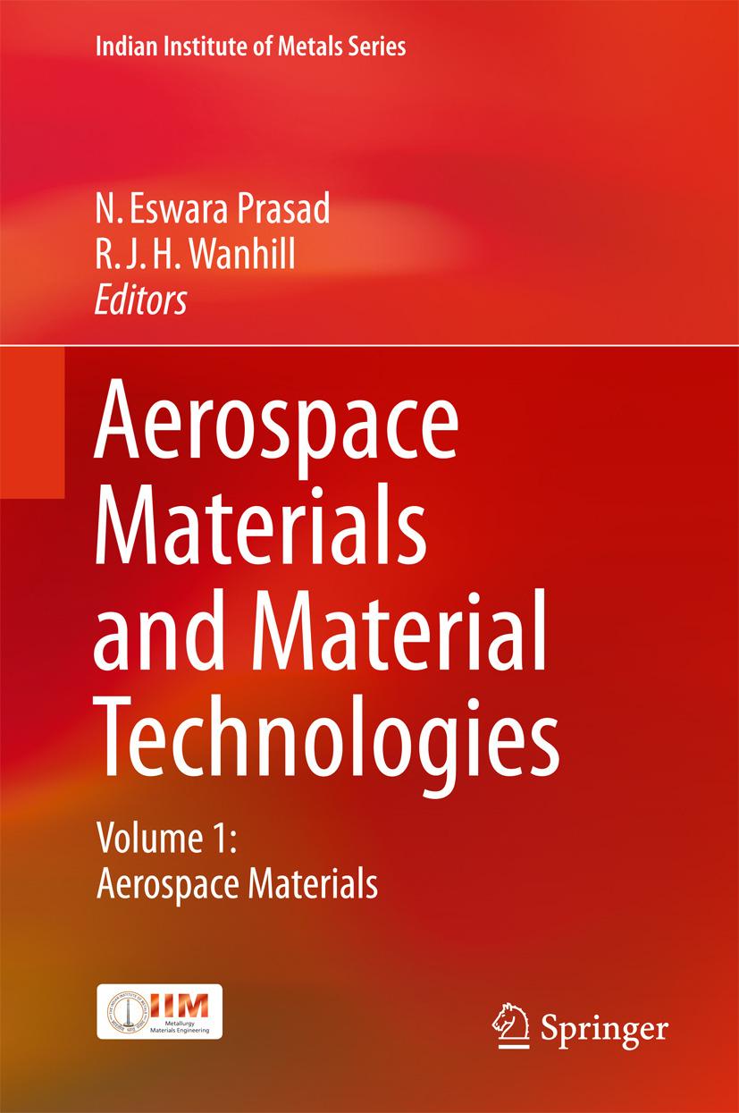 Prasad, N. Eswara - Aerospace Materials and Material Technologies, ebook