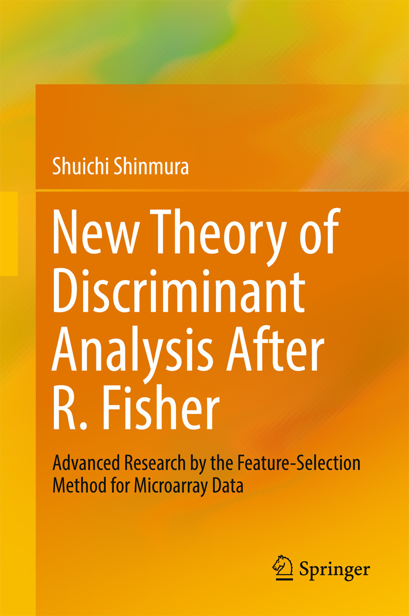 Shinmura, Shuichi - New Theory of Discriminant Analysis After R. Fisher, ebook