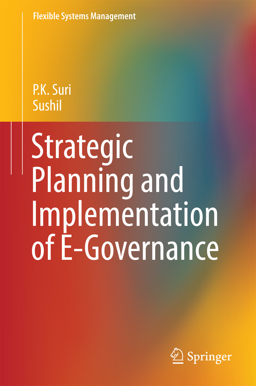 Suri, P.K. - Strategic Planning and Implementation of E-Governance, ebook