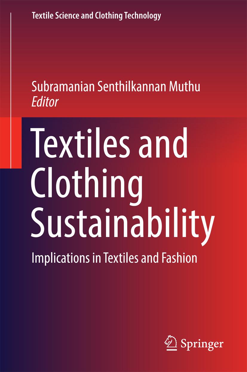 Muthu, Subramanian Senthilkannan - Textiles and Clothing Sustainability, e-bok