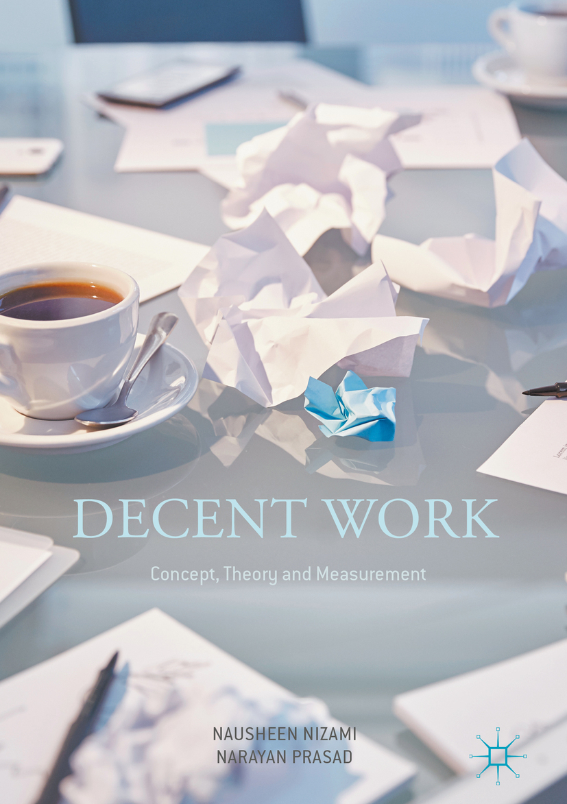 Nizami, Nausheen - Decent Work: Concept, Theory and Measurement, ebook
