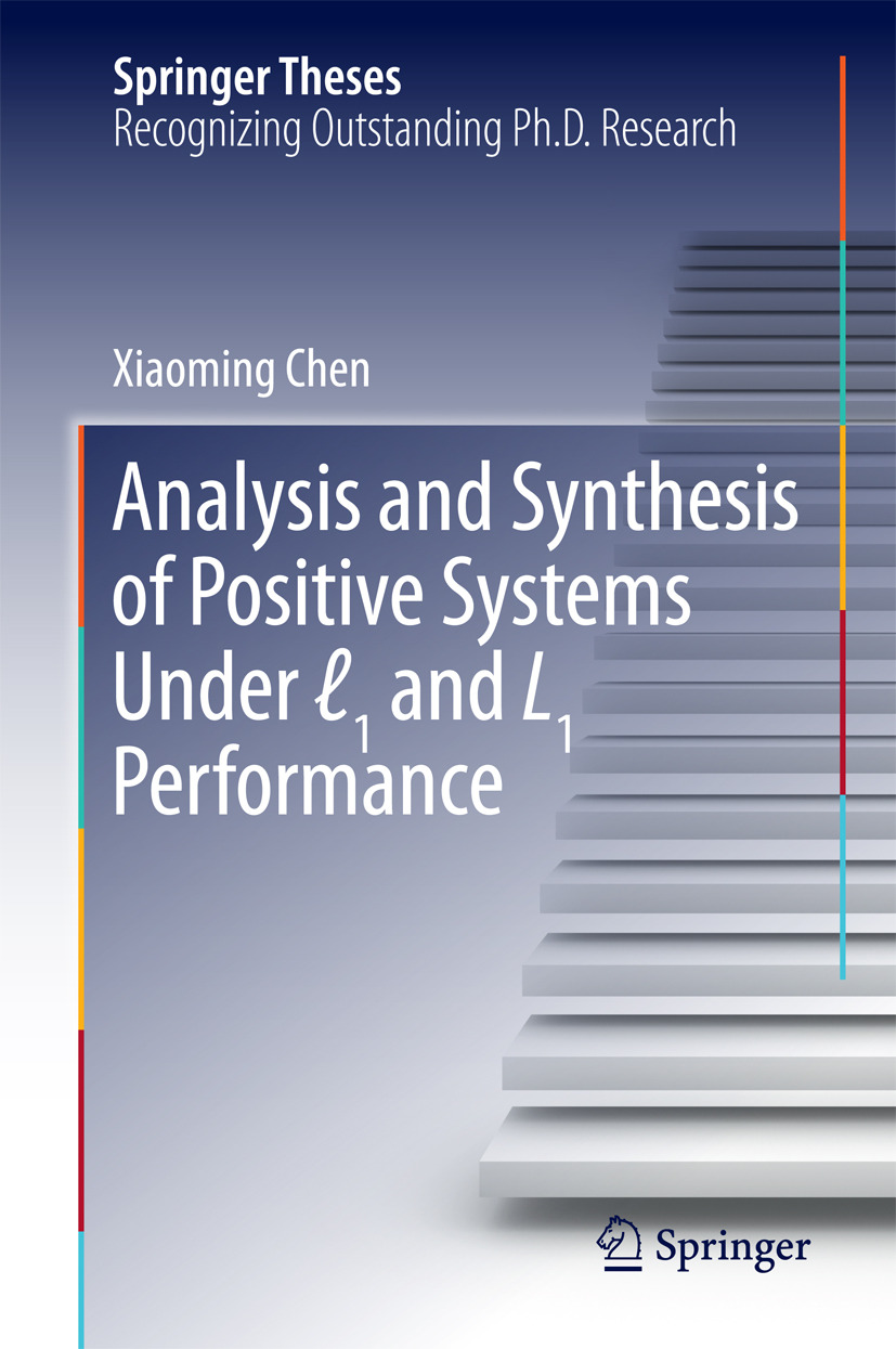 Chen, Xiaoming - Analysis and Synthesis of Positive Systems Under ℓ1 and L1 Performance, ebook