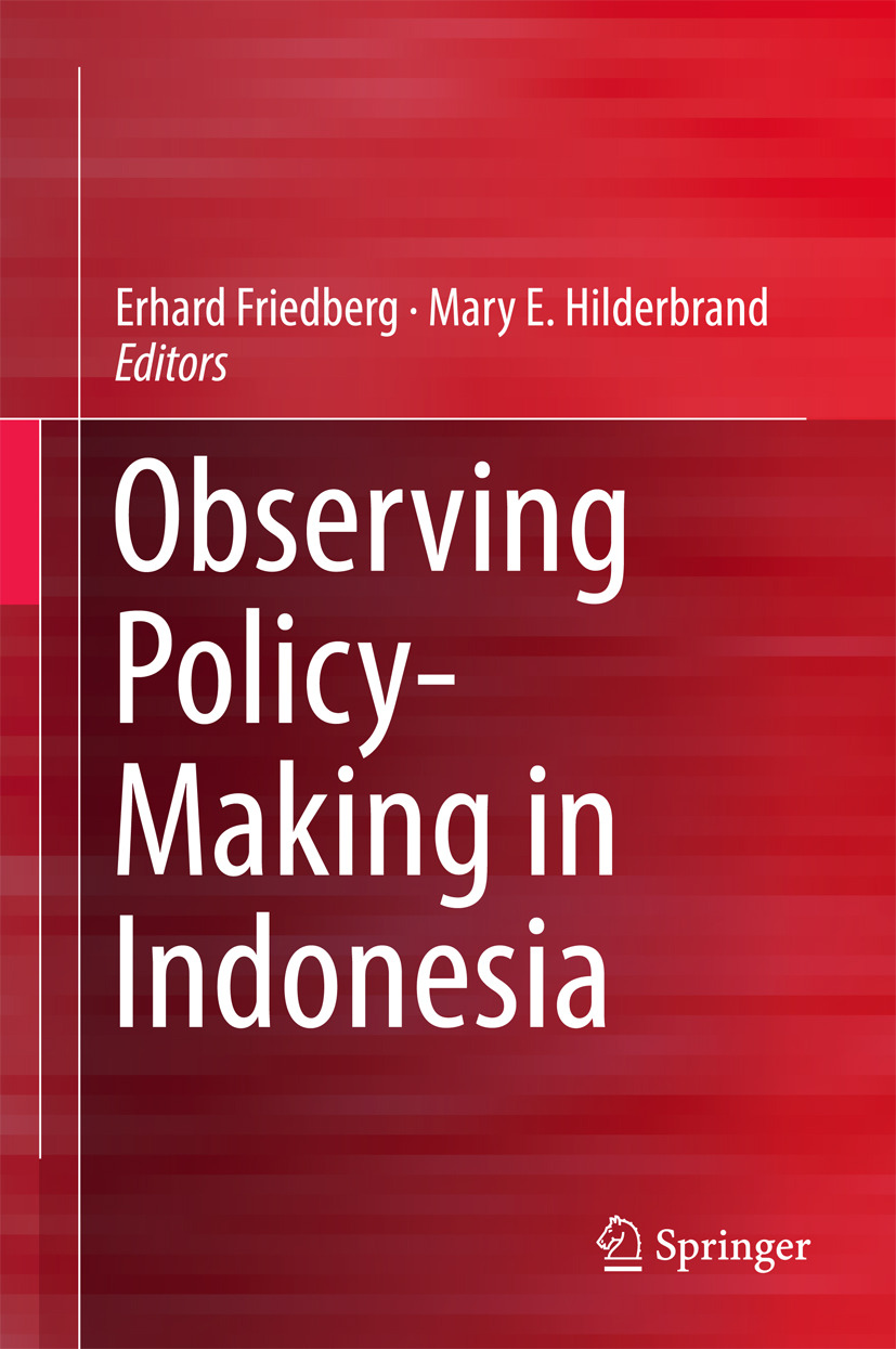 Friedberg, Erhard - Observing Policy-Making in Indonesia, ebook