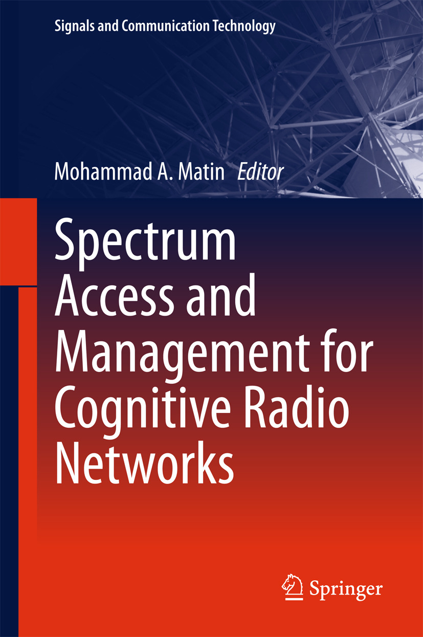 Matin, Mohammad A - Spectrum Access and Management for Cognitive Radio Networks, ebook