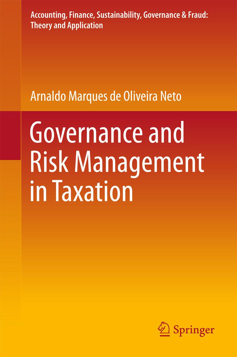 Neto, Arnaldo Marques de Oliveira - Governance and Risk Management in Taxation, ebook