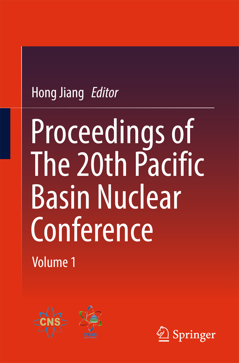 Jiang, Hong - Proceedings of The 20th Pacific Basin Nuclear Conference, e-bok