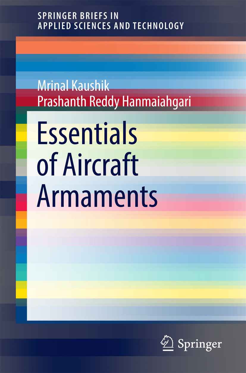 Hanmaiahgari, Prashanth Reddy - Essentials of Aircraft Armaments, ebook