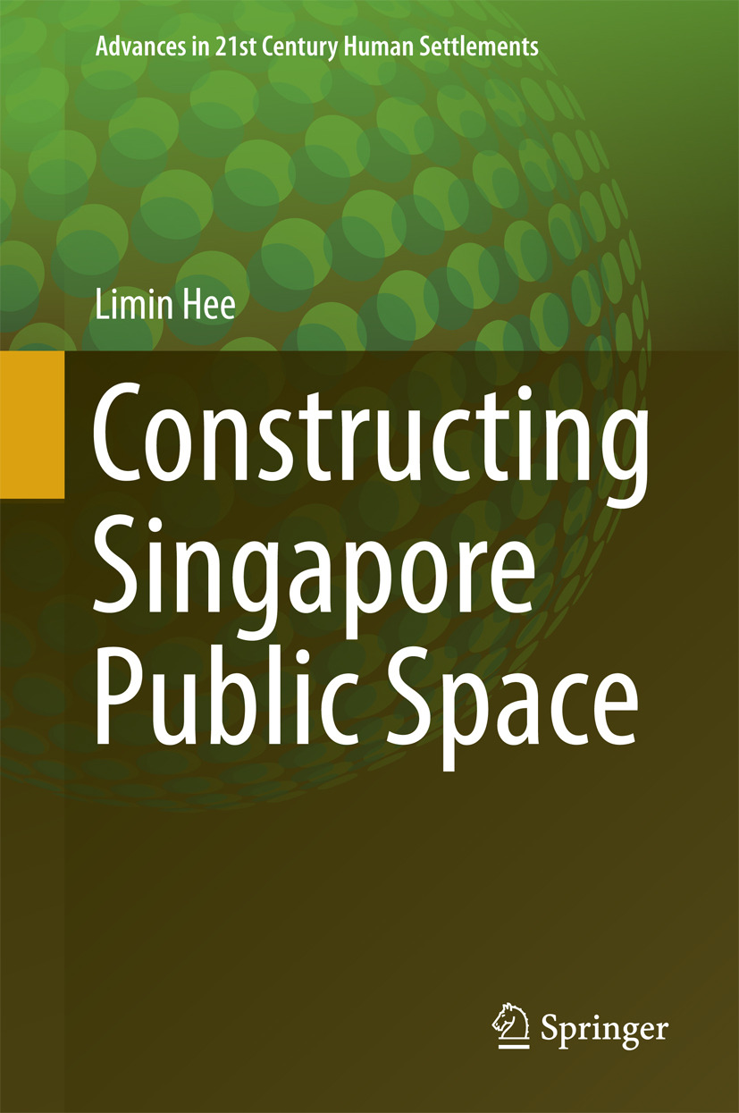 Hee, Limin - Constructing Singapore Public Space, ebook
