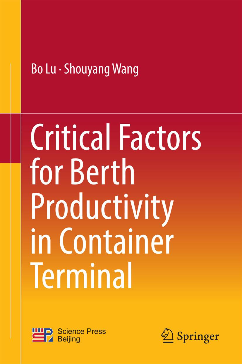 Lu, Bo - Critical Factors for Berth Productivity in Container Terminal, ebook