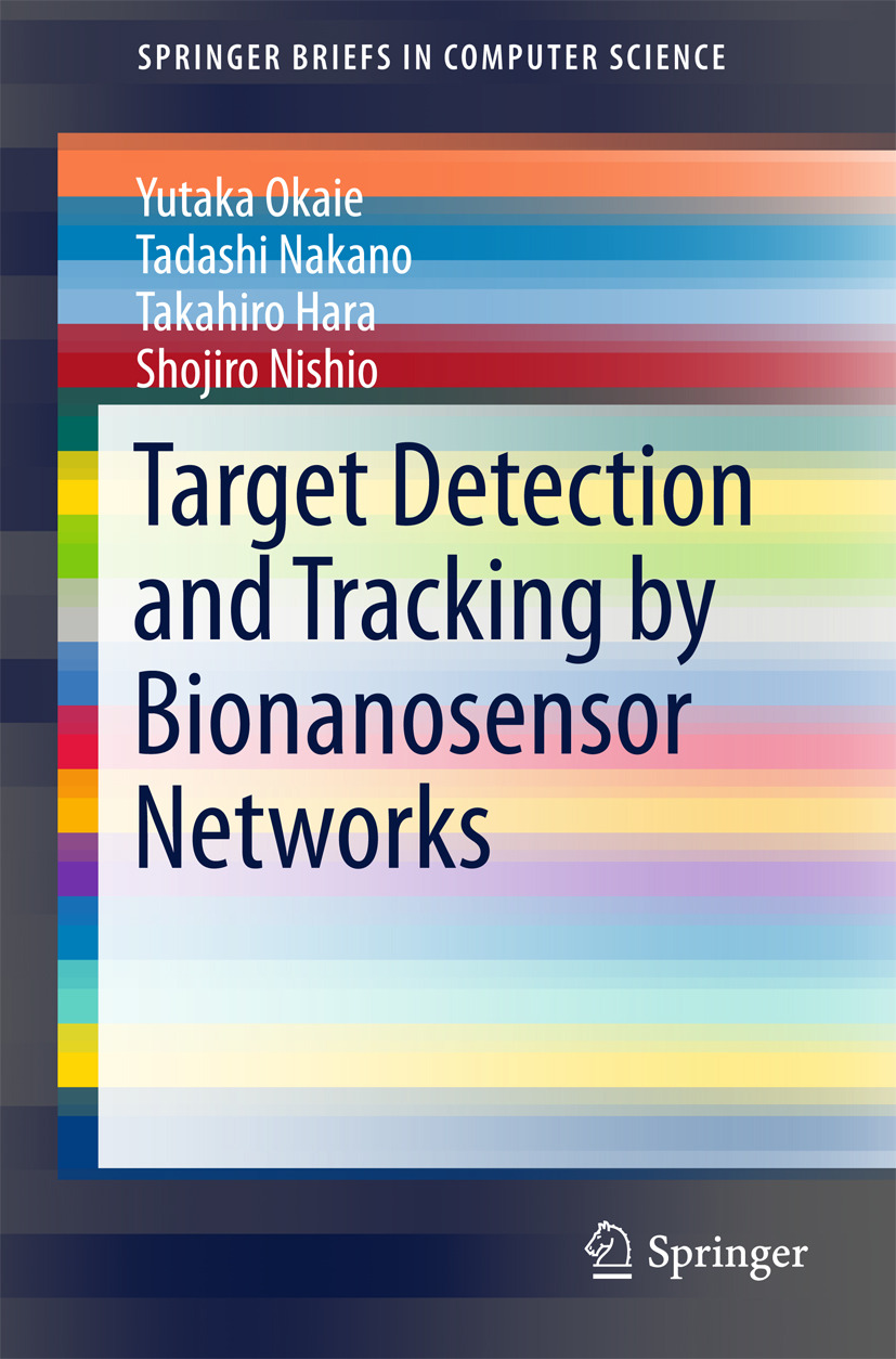 Hara, Takahiro - Target Detection and Tracking by Bionanosensor Networks, e-kirja