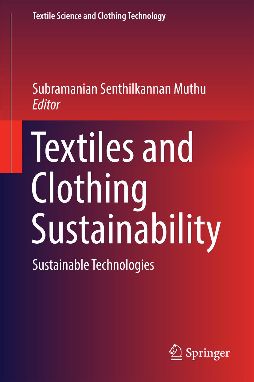 Muthu, Subramanian Senthilkannan - Textiles and Clothing Sustainability, ebook