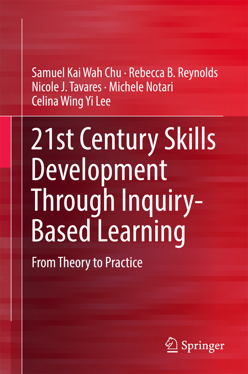 Chu, Samuel Kai Wah - 21st Century Skills Development Through Inquiry-Based Learning, ebook