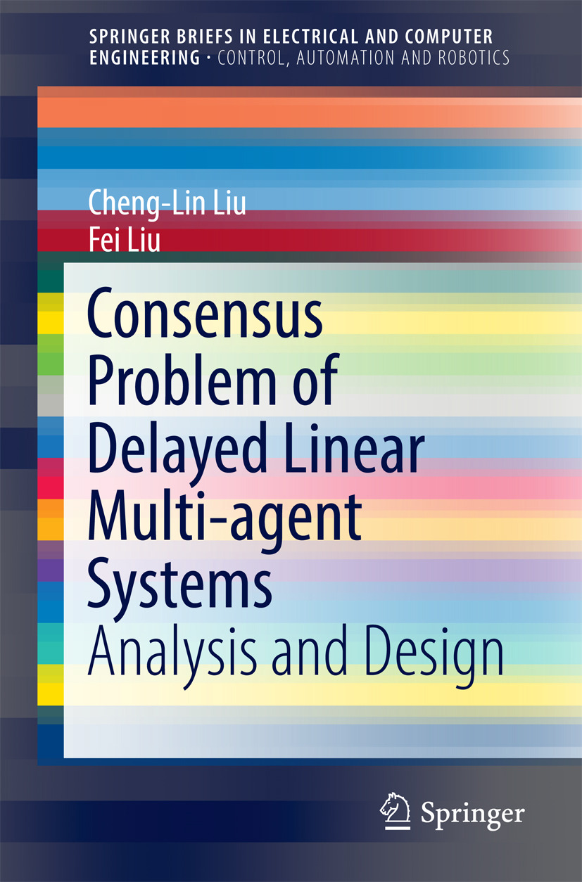 Liu, Cheng-Lin - Consensus Problem of Delayed Linear Multi-agent Systems, ebook