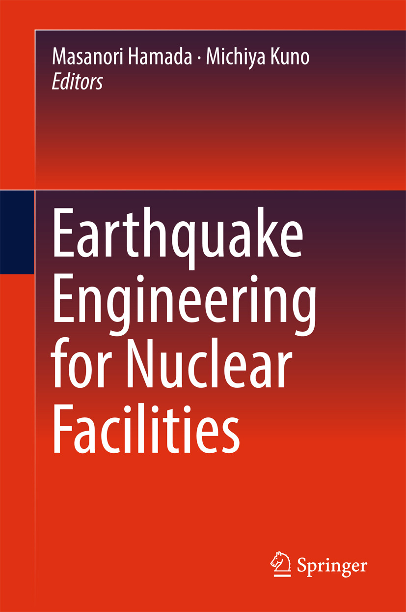 Hamada, Masanori - Earthquake Engineering for Nuclear Facilities, ebook